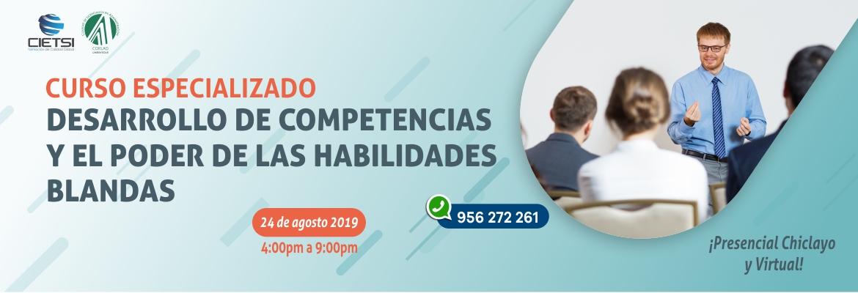 CURSO ESPECIALIZADO DESARROLLO DE COMPETENCIAS Y EL PODER DE LAS HABILIDADES BLANDAS 2019 (NUEVO)