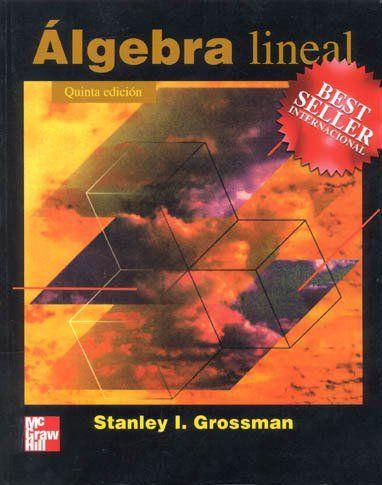 Algebra Lineal – Stanley I. Grossman – 5ed  BEST SELLER INTERNACIONAL