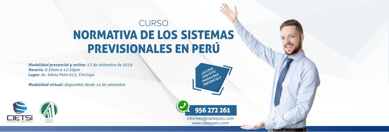 CURSO NORMATIVA DE LOS SISTEMAS PREVISIONALES EN PERÚ 2019 (NUEVO)