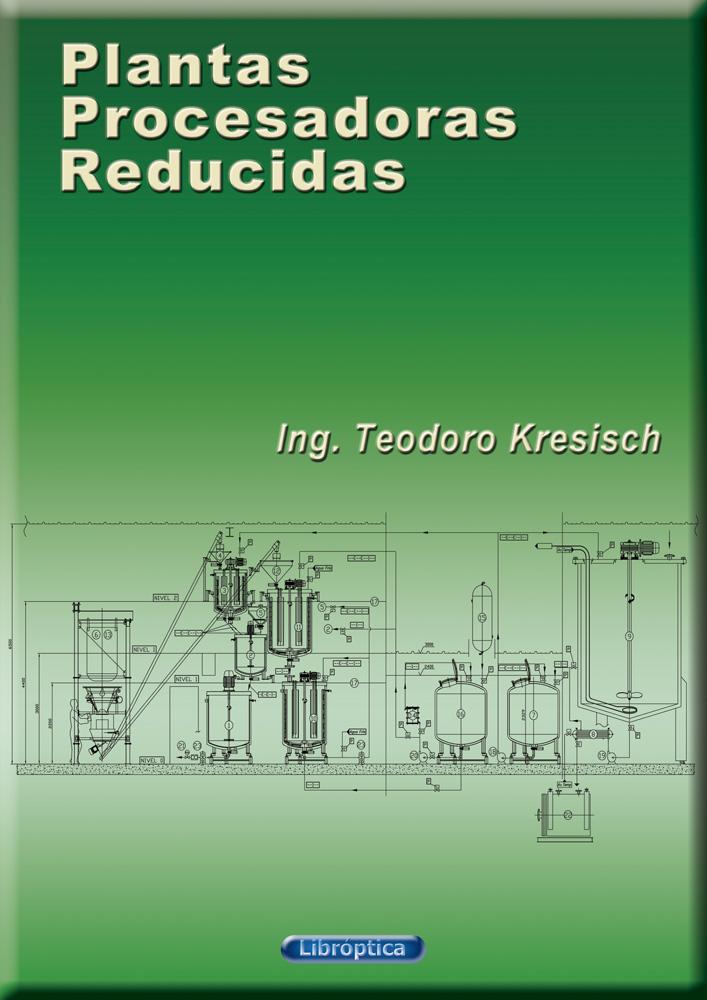 Plantas Procesadoras Reducidas - Ensayo técnico - Digital