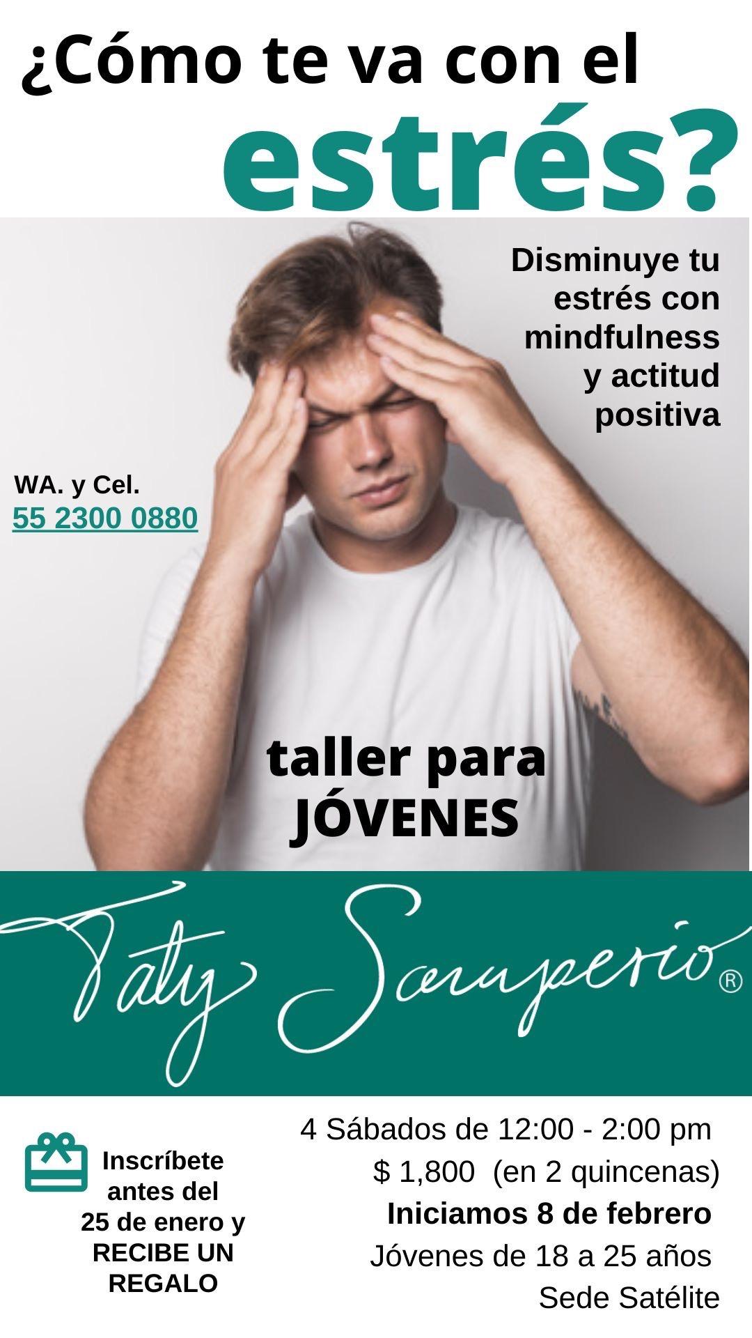 TALLER DE MINDFULNESS Y ACTITUD POSITIVA